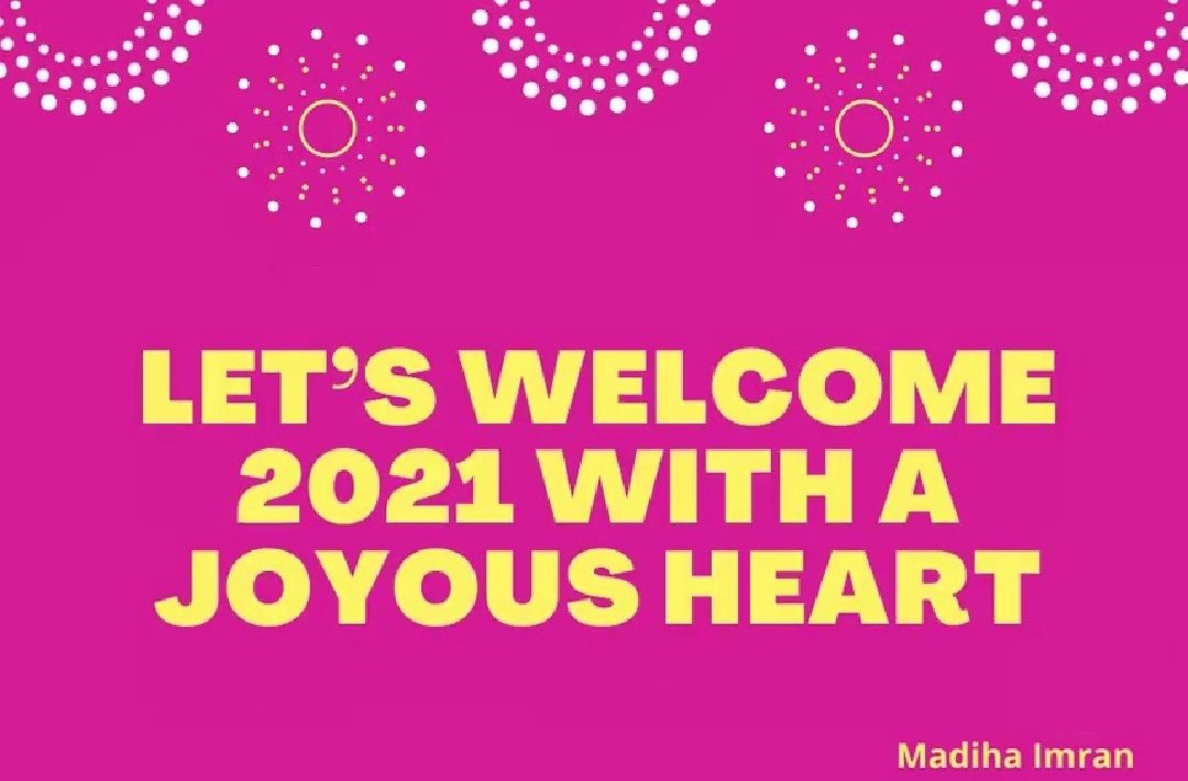 welcome 2021 with a joyous heart